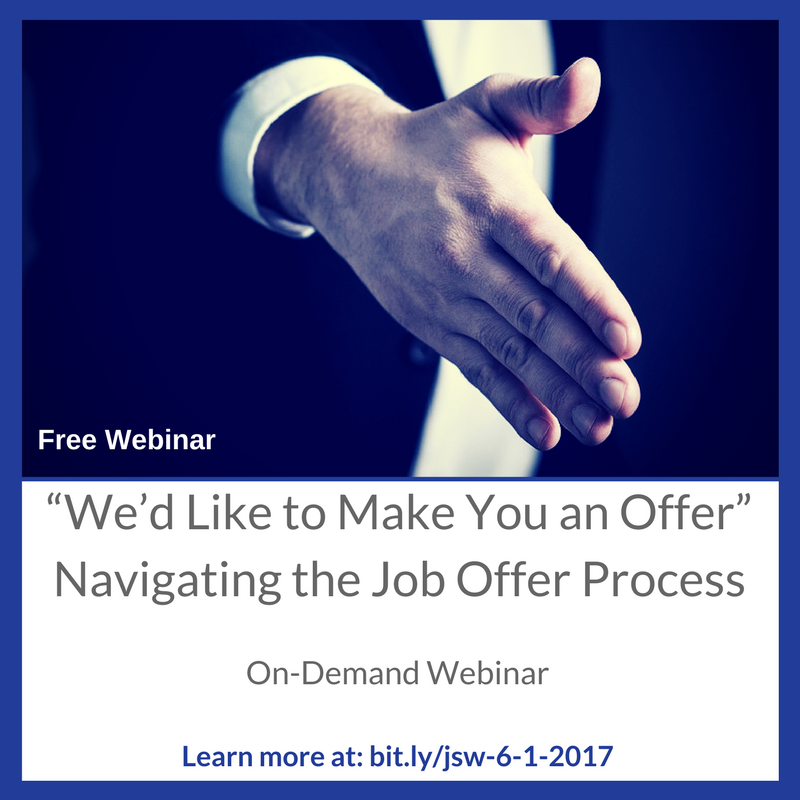 """We'd Like to Make You an Offer""Navigating the Job Offer Process (1).png"