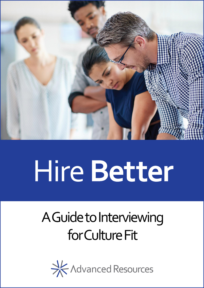 Hire Better: A Guide to Interviewing for Culture Fit