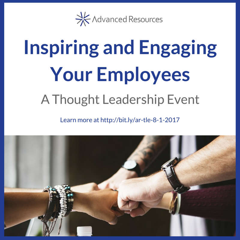 Inspiring and Engaging Your Employees | A Thought Leadership Event | Advanced Resources